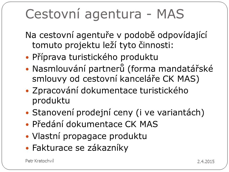 Cestovní agentura - MAS