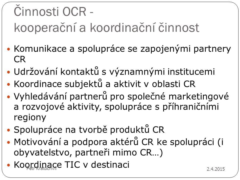 Činnosti OCR - kooperační a koordinační činnost