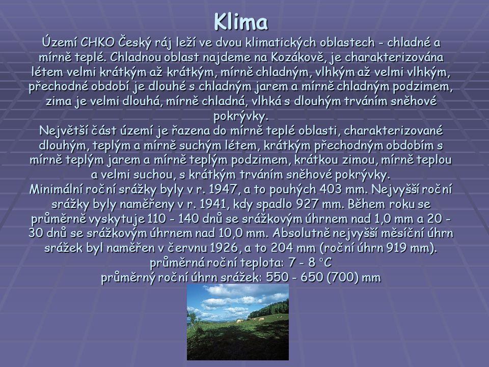 Klima Území CHKO Český ráj leží ve dvou klimatických oblastech - chladné a mírně teplé.
