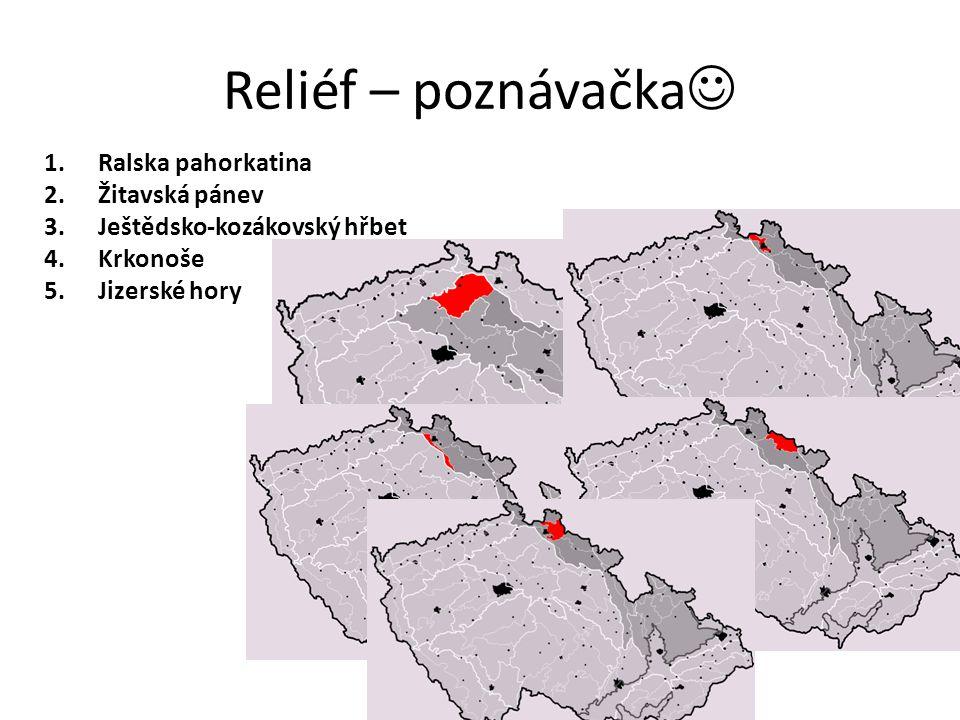 Reliéf – poznávačka Ralska pahorkatina Žitavská pánev
