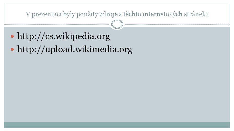 V prezentaci byly použity zdroje z těchto internetových stránek: