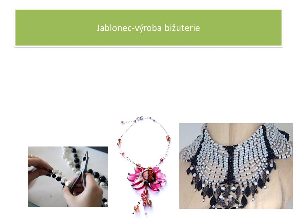 Jablonec-výroba bižuterie