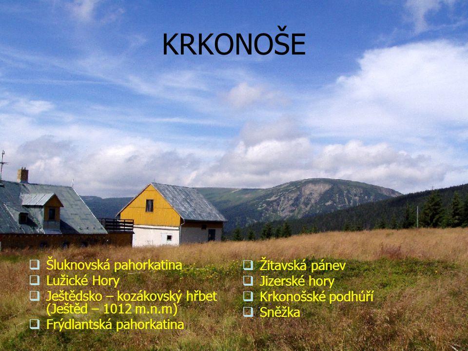 KRKONOŠE Šluknovská pahorkatina Žitavská pánev Lužické Hory