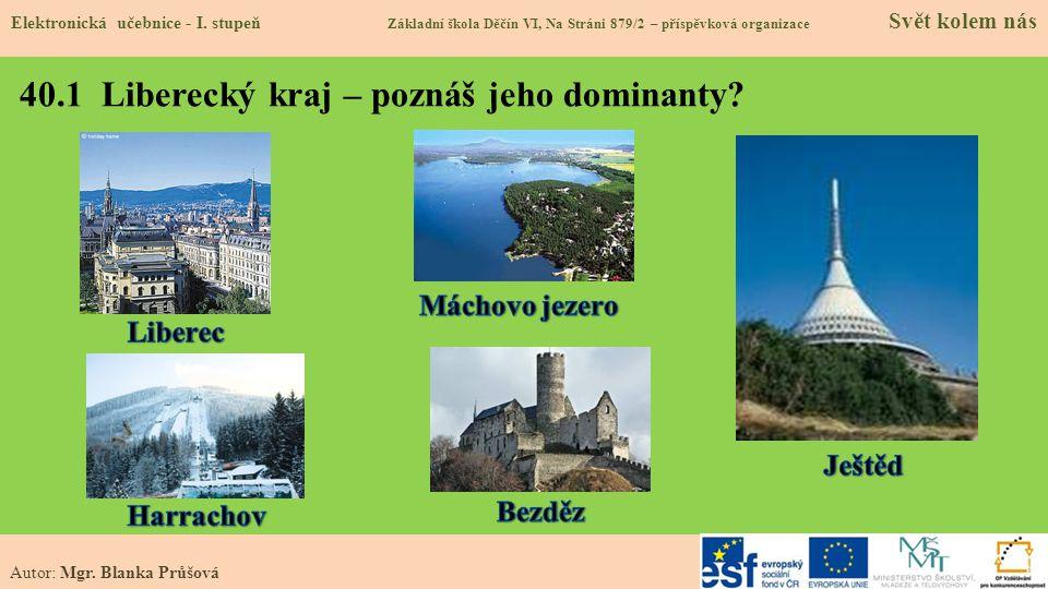 40.1 Liberecký kraj – poznáš jeho dominanty