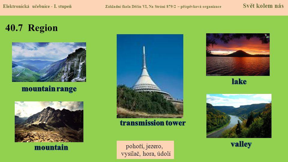 40.7 Region lake mountain range transmission tower valley mountain