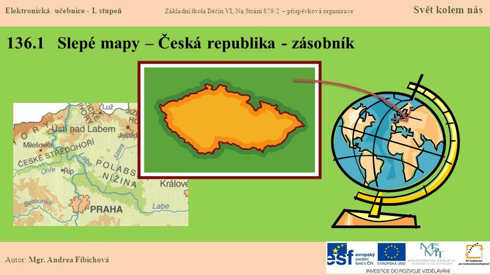 136.1 Slepé mapy – Česká republika - zásobník