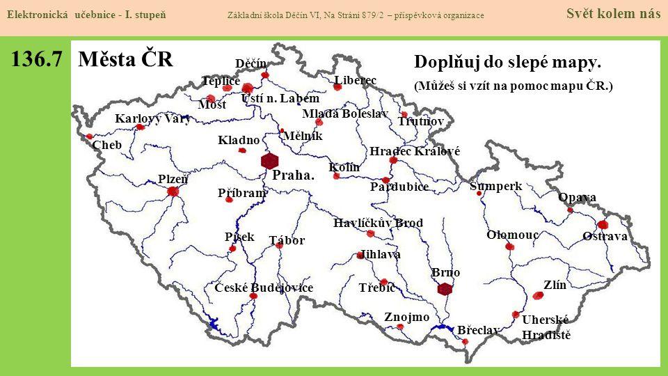 136.7 Města ČR Doplňuj do slepé mapy. Praha.
