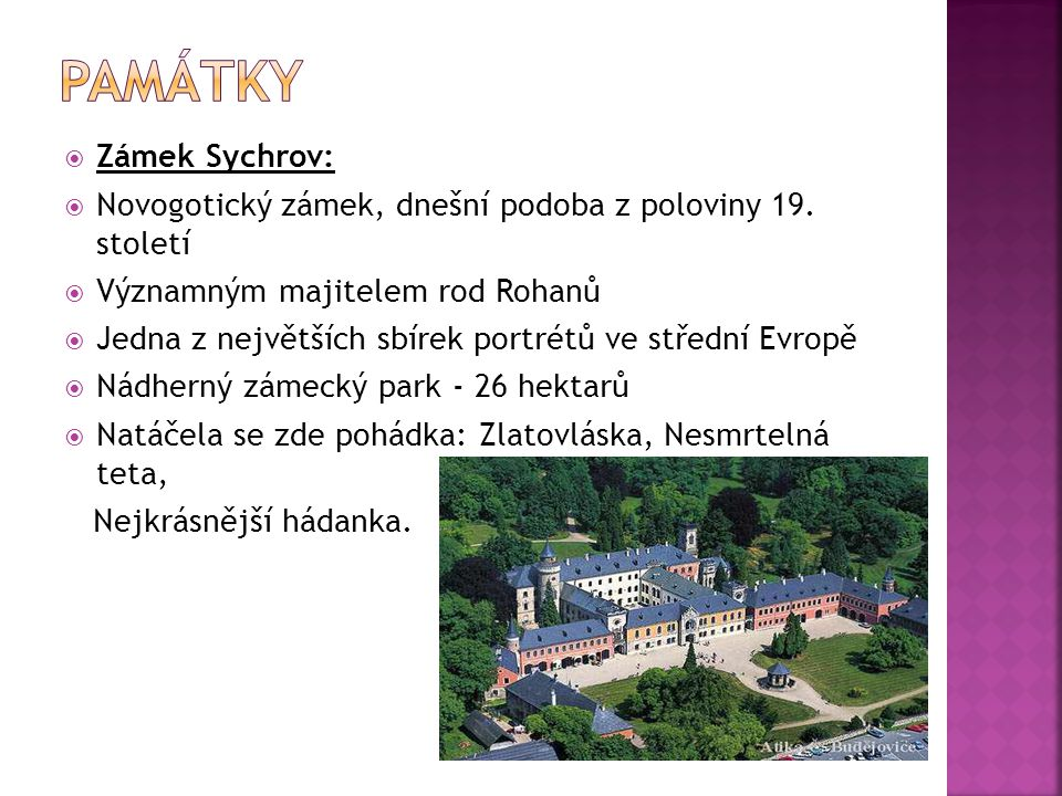 Památky Zámek Sychrov: