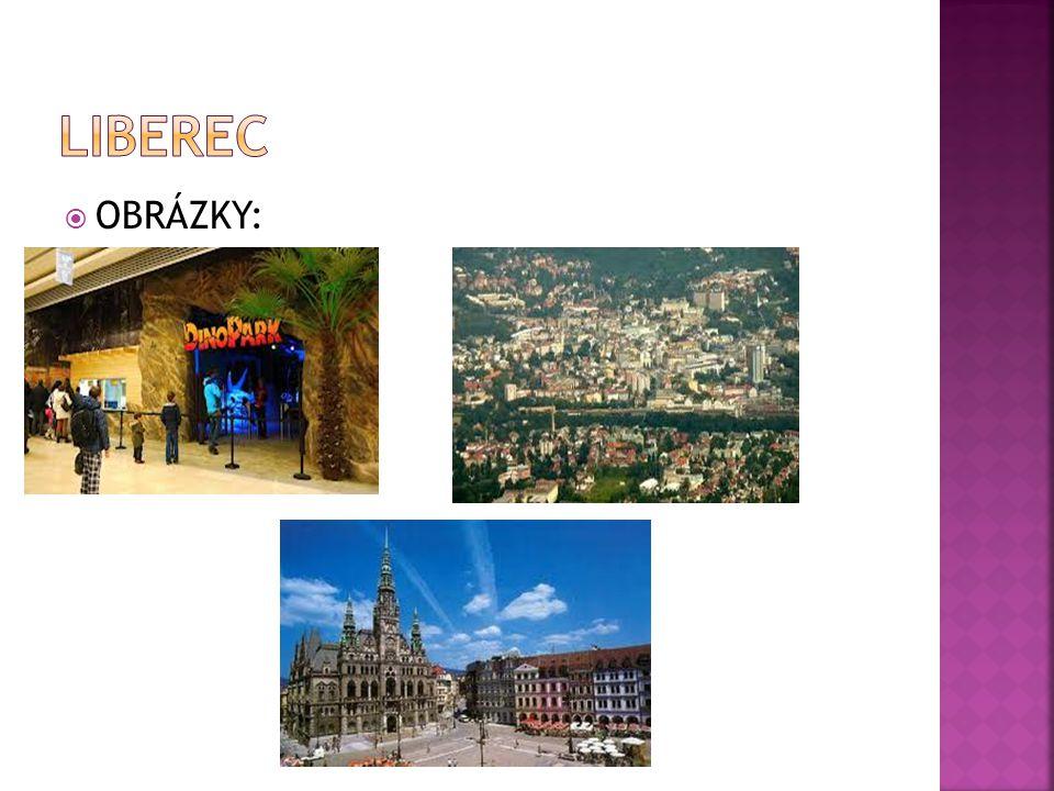 Liberec OBRÁZKY: