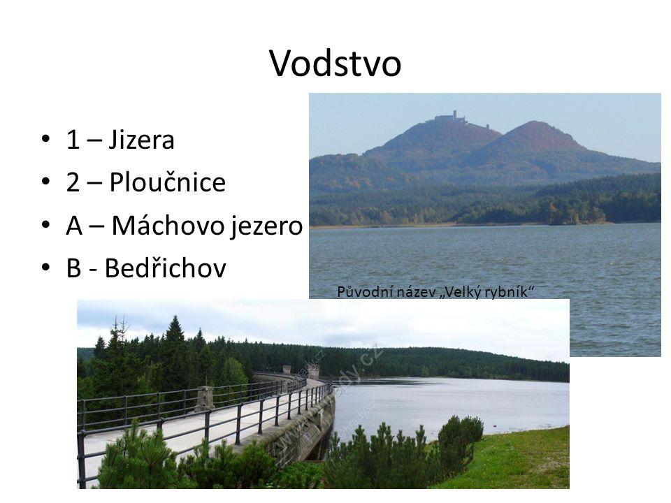 Vodstvo 1 – Jizera 2 – Ploučnice A – Máchovo jezero B - Bedřichov
