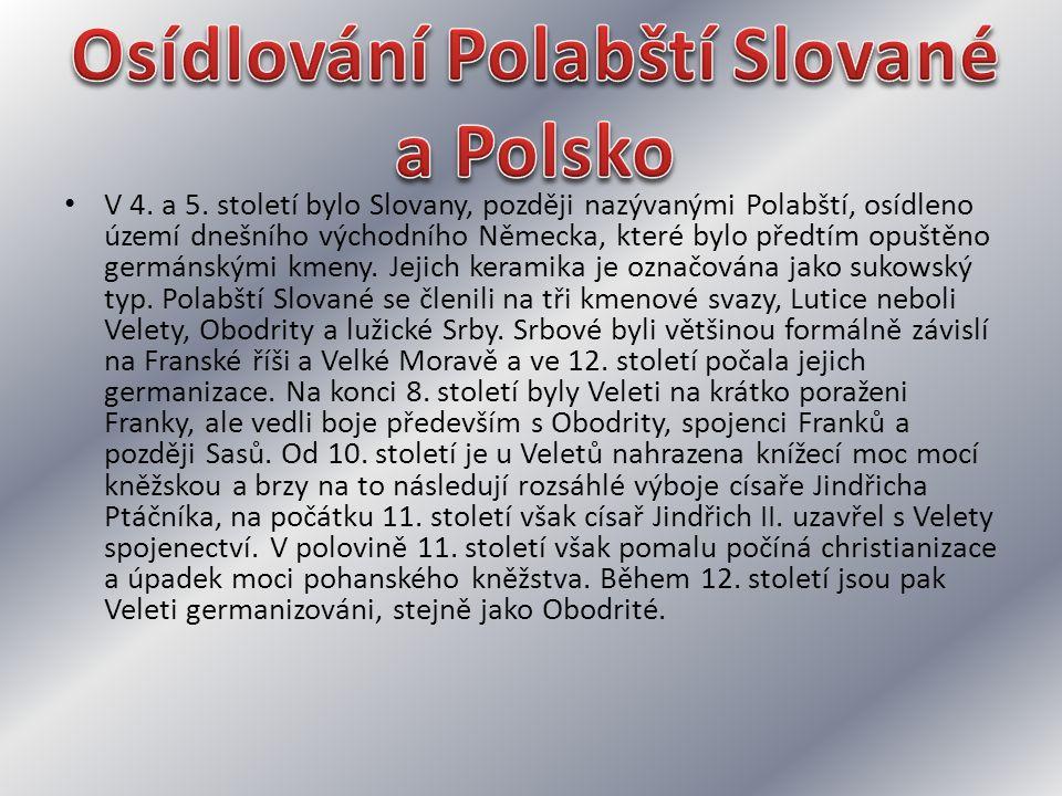 Osídlování Polabští Slované a Polsko