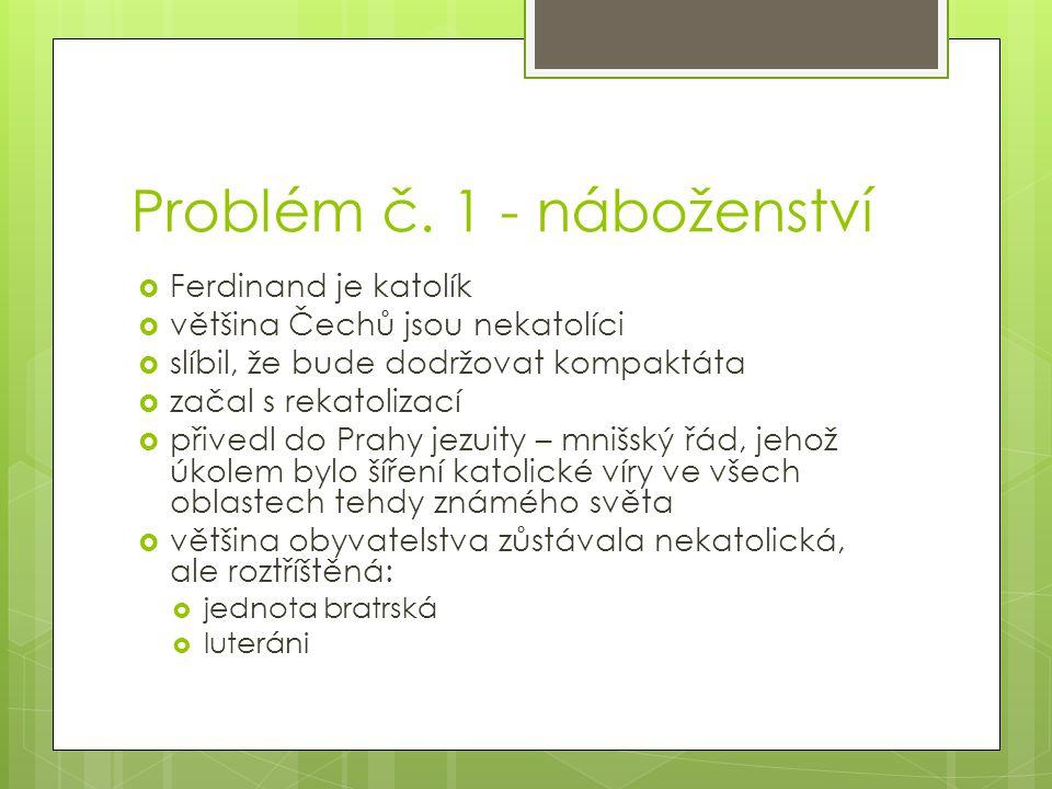 Problém č. 1 - náboženství