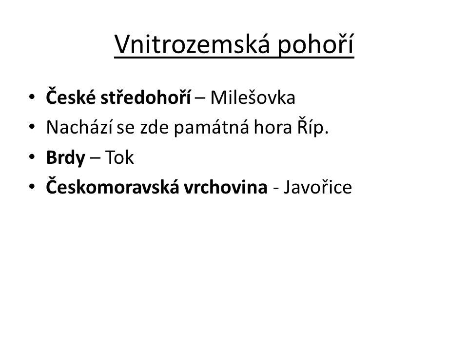 Vnitrozemská pohoří České středohoří – Milešovka