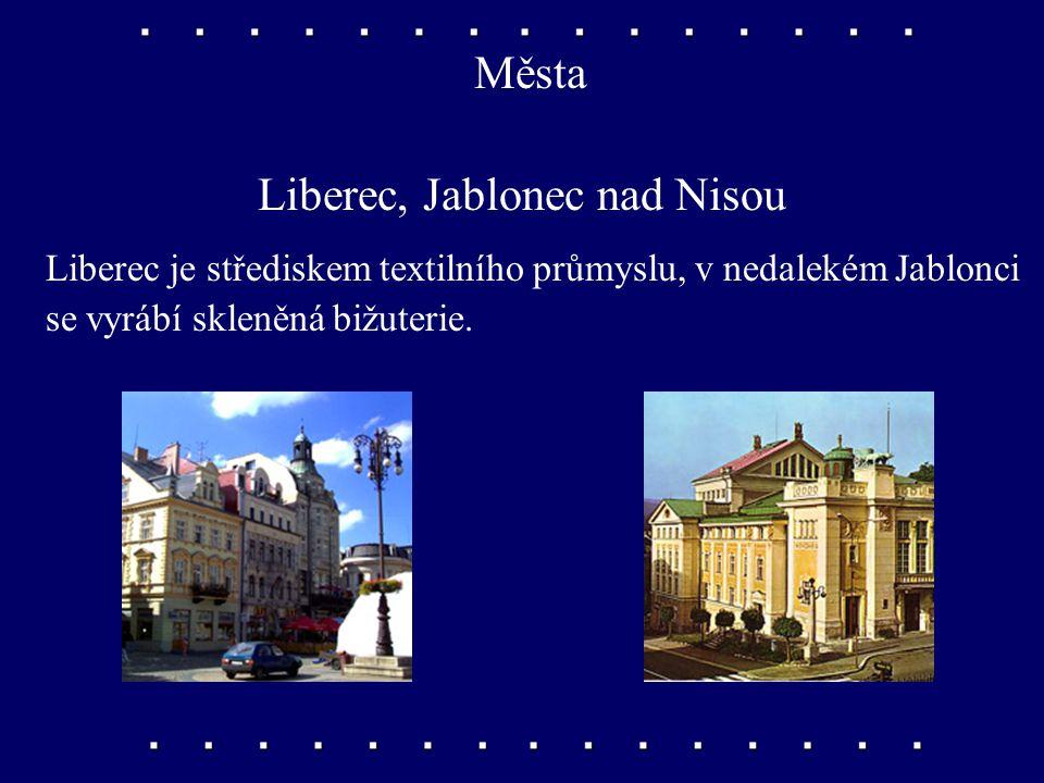 Liberec, Jablonec nad Nisou