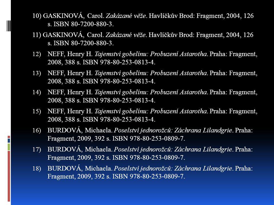 10) GASKINOVÁ, Carol. Zakázané věže