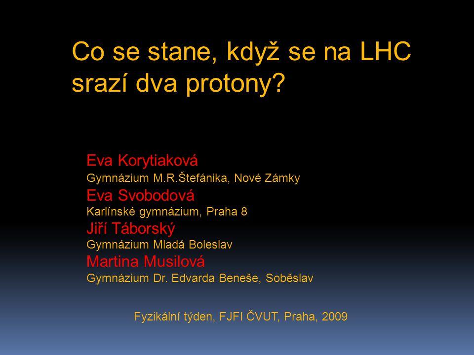 Fyzikální týden, FJFI ČVUT, Praha, 2009