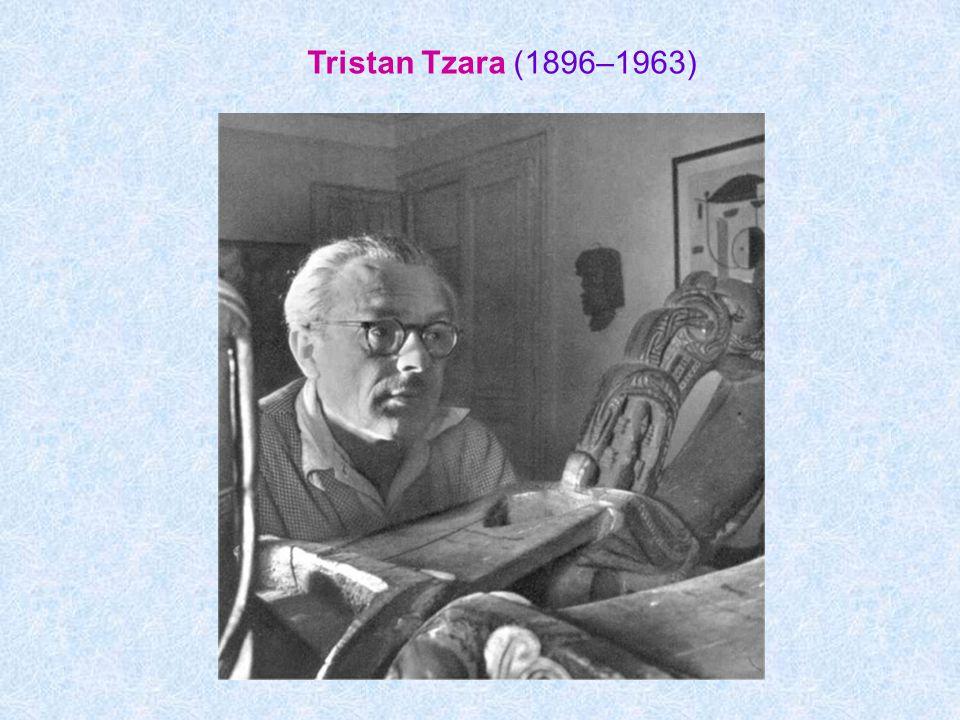 Tristan Tzara (1896–1963)