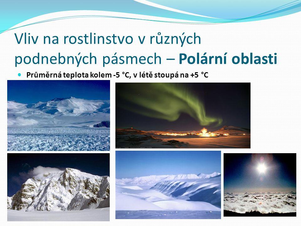 Vliv na rostlinstvo v různých podnebných pásmech – Polární oblasti