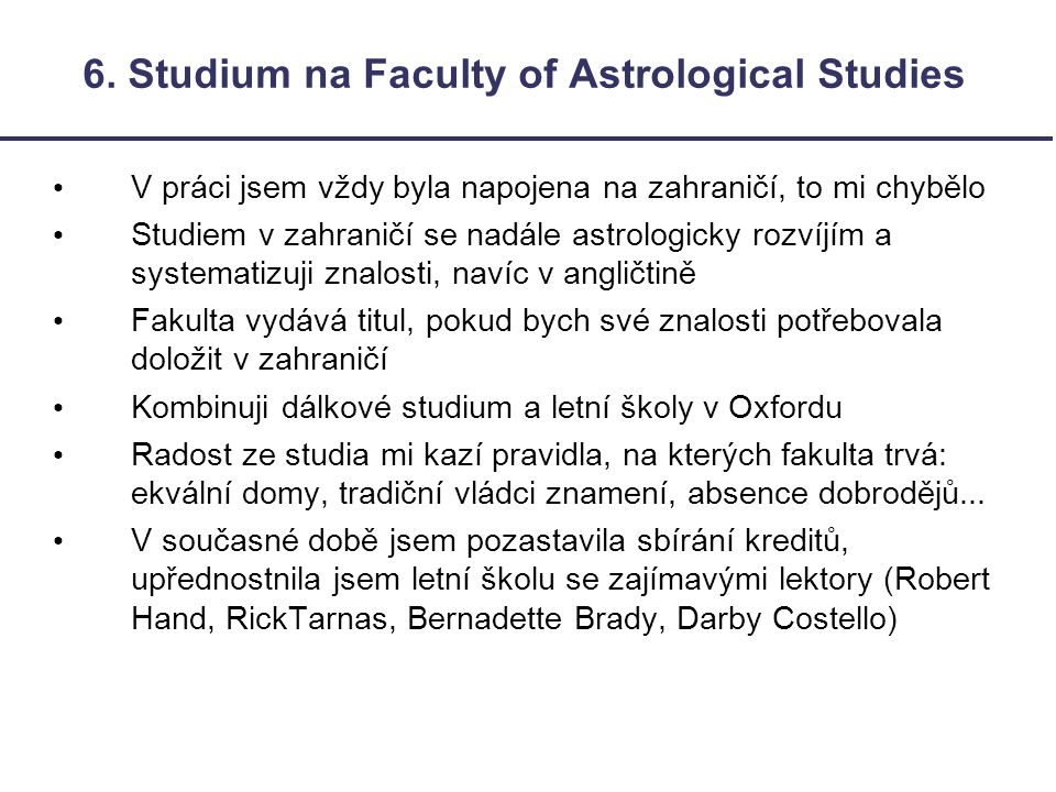 6. Studium na Faculty of Astrological Studies