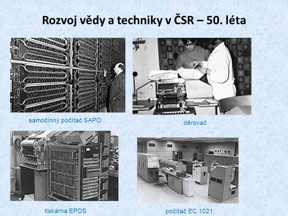 Rozvoj vědy a techniky v ČSR – 50. léta