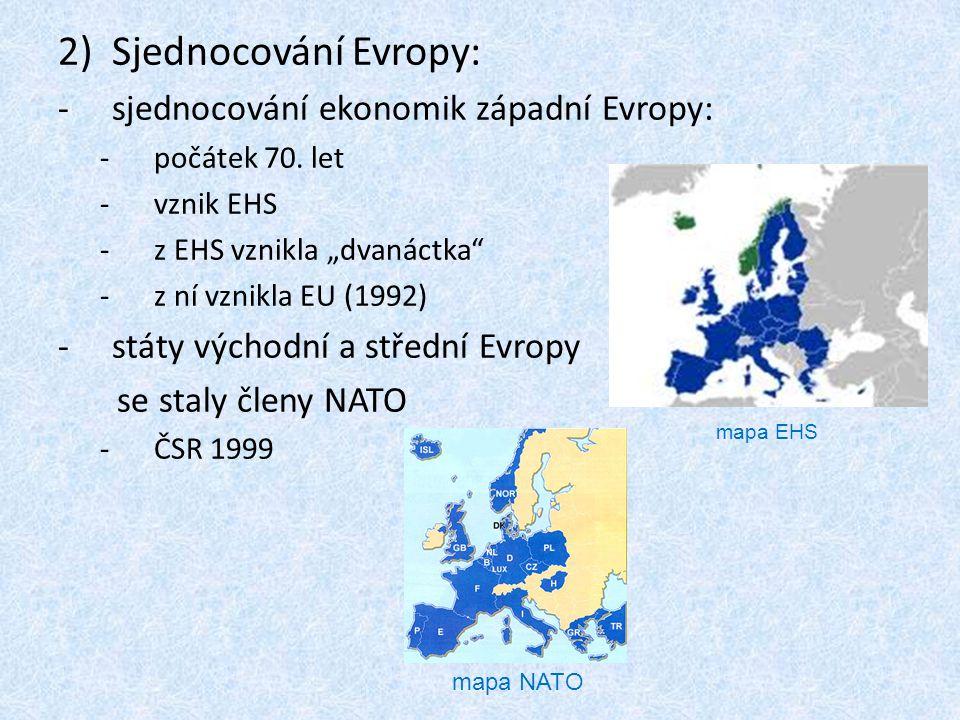 Sjednocování Evropy: sjednocování ekonomik západní Evropy: