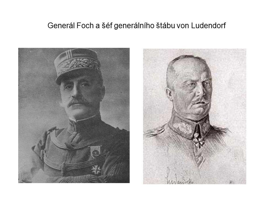 Generál Foch a šéf generálního štábu von Ludendorf