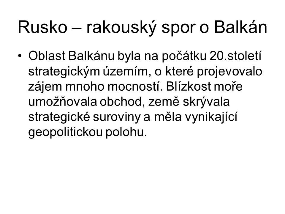 Rusko – rakouský spor o Balkán