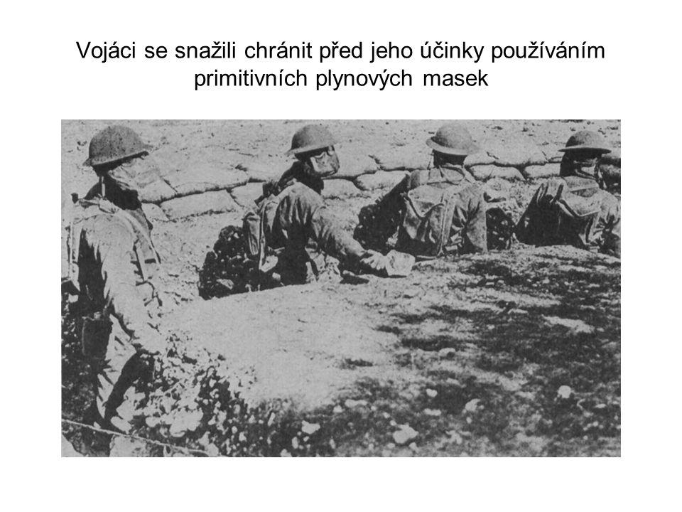Vojáci se snažili chránit před jeho účinky používáním primitivních plynových masek