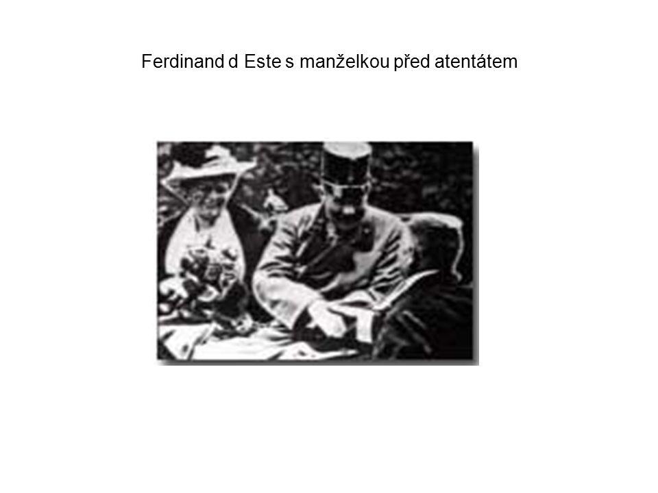 Ferdinand d Este s manželkou před atentátem