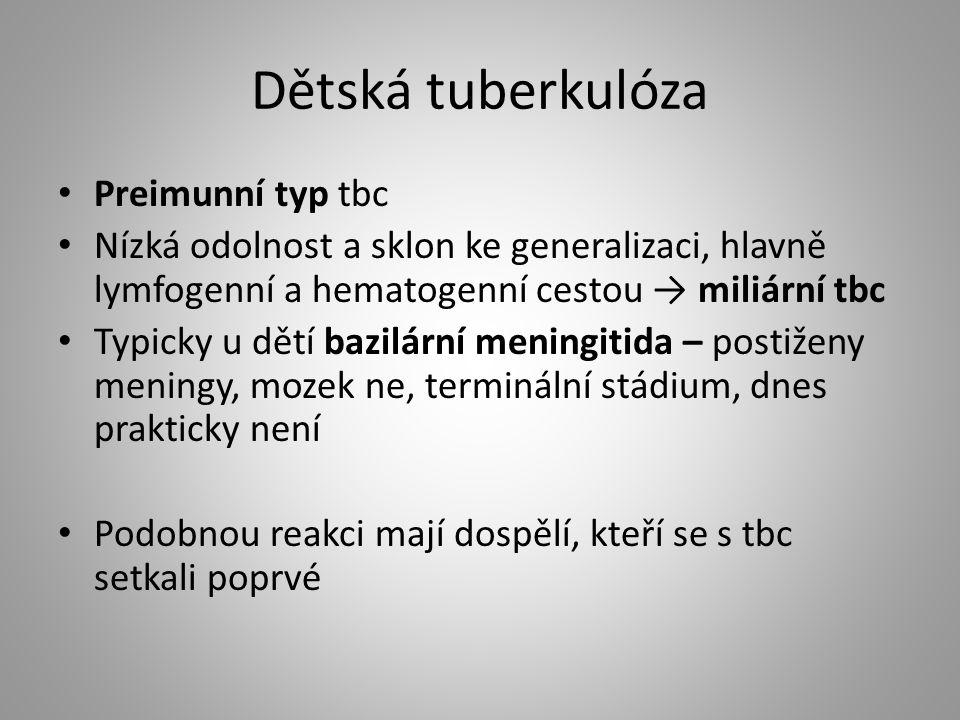 Dětská tuberkulóza Preimunní typ tbc