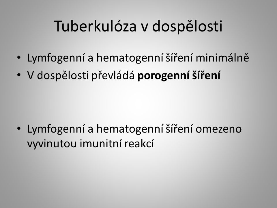 Tuberkulóza v dospělosti