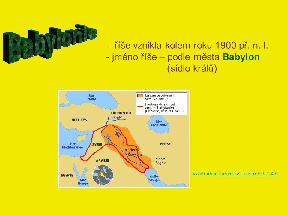 Babylonie - říše vznikla kolem roku 1900 př. n. l.