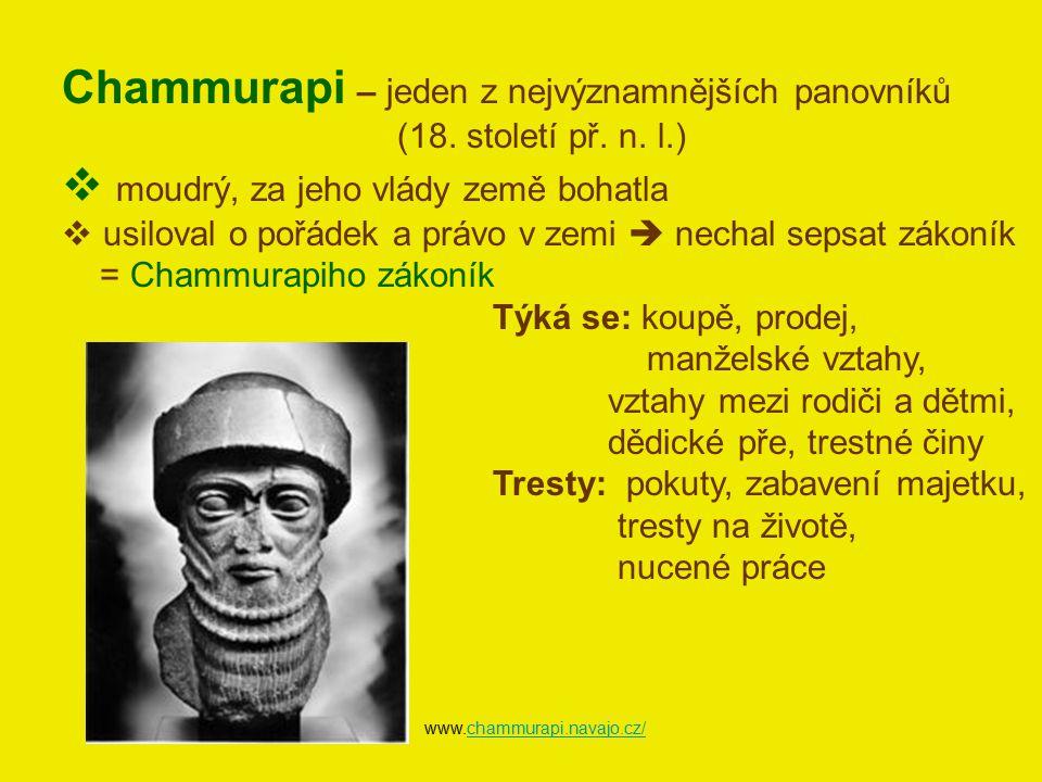 Chammurapi – jeden z nejvýznamnějších panovníků