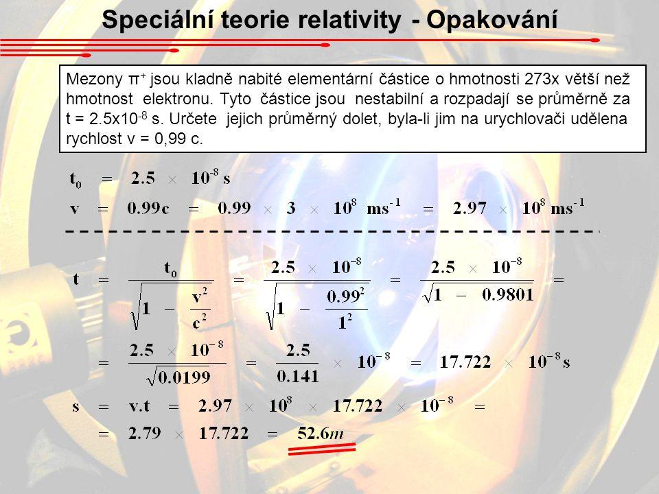 Speciální teorie relativity - Opakování