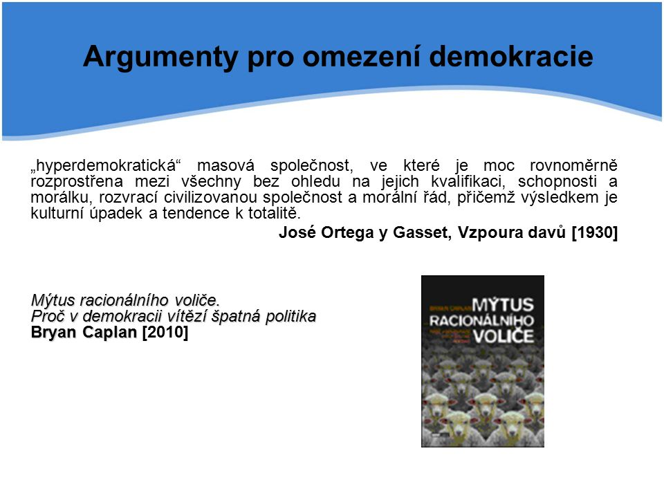 Argumenty pro omezení demokracie