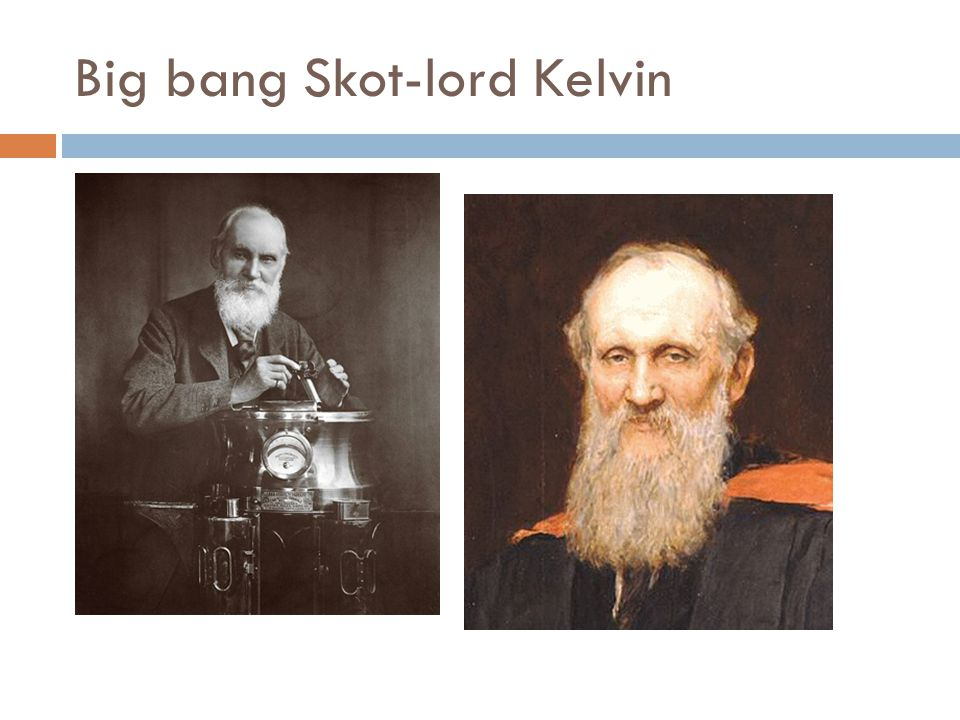 Big bang Skot-lord Kelvin
