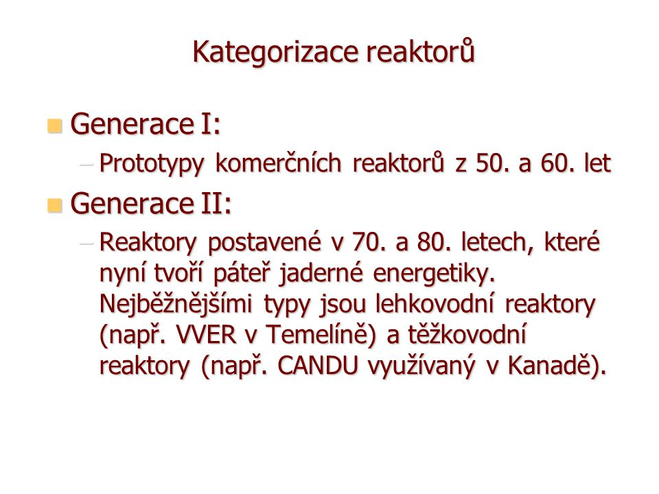 Kategorizace reaktorů
