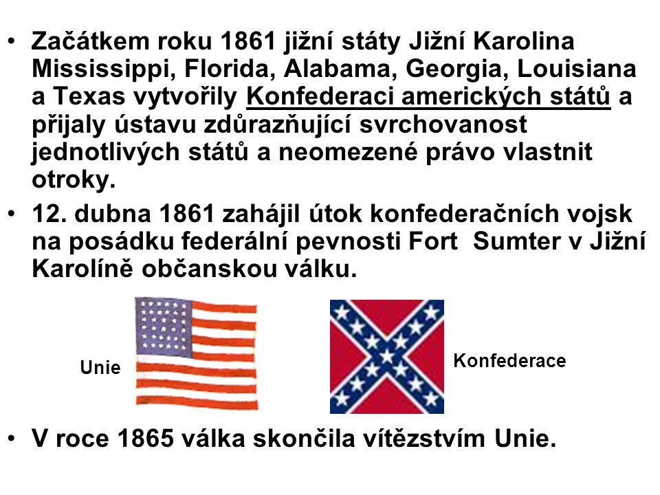 V roce 1865 válka skončila vítězstvím Unie.