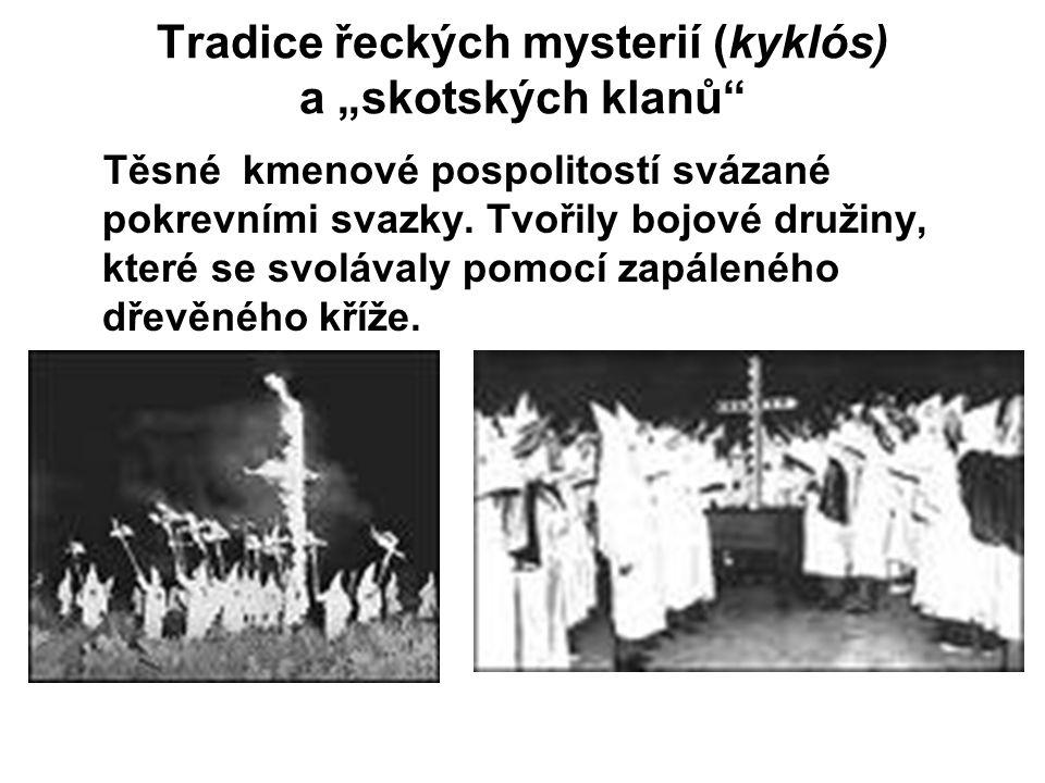 """Tradice řeckých mysterií (kyklós) a """"skotských klanů"""