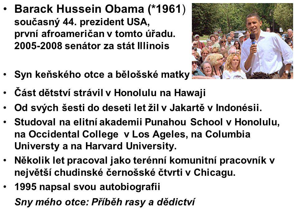 Barack Hussein Obama (. 1961) současný 44