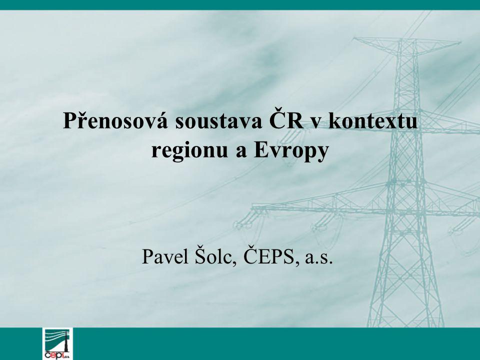 Přenosová soustava ČR v kontextu regionu a Evropy