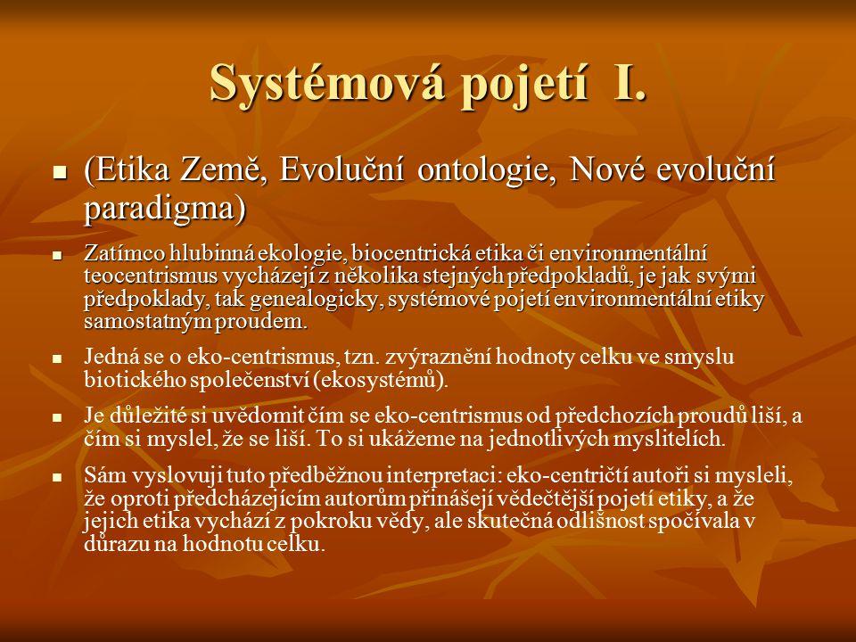 Systémová pojetí I. (Etika Země, Evoluční ontologie, Nové evoluční paradigma)