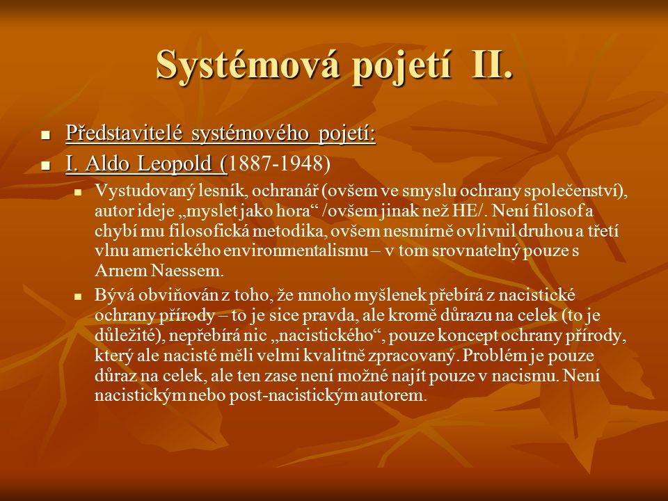 Systémová pojetí II. Představitelé systémového pojetí: