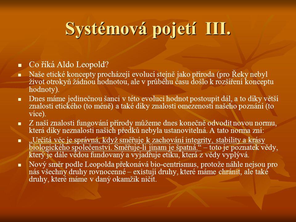 Systémová pojetí III. Co říká Aldo Leopold