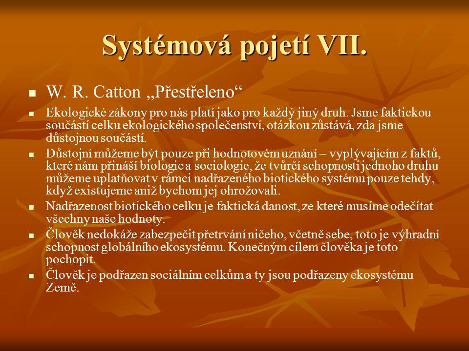 """Systémová pojetí VII. W. R. Catton """"Přestřeleno"""