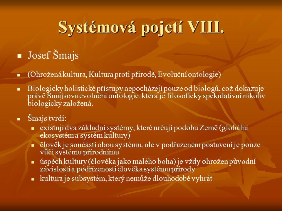 Systémová pojetí VIII. Josef Šmajs