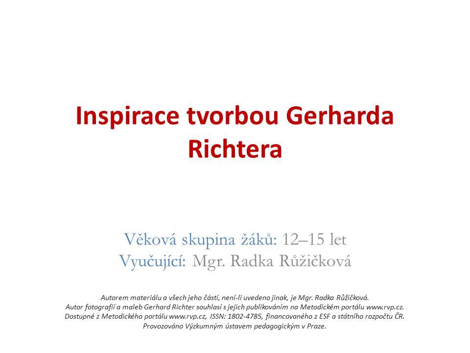 Inspirace tvorbou Gerharda Richtera