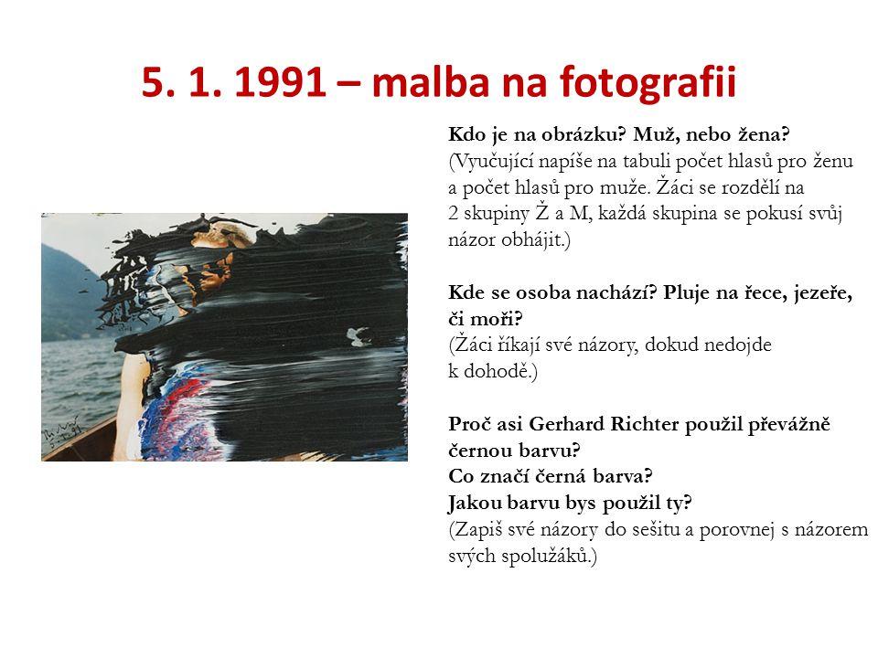 5. 1. 1991 – malba na fotografii