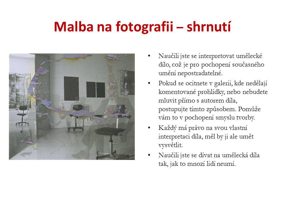 Malba na fotografii – shrnutí