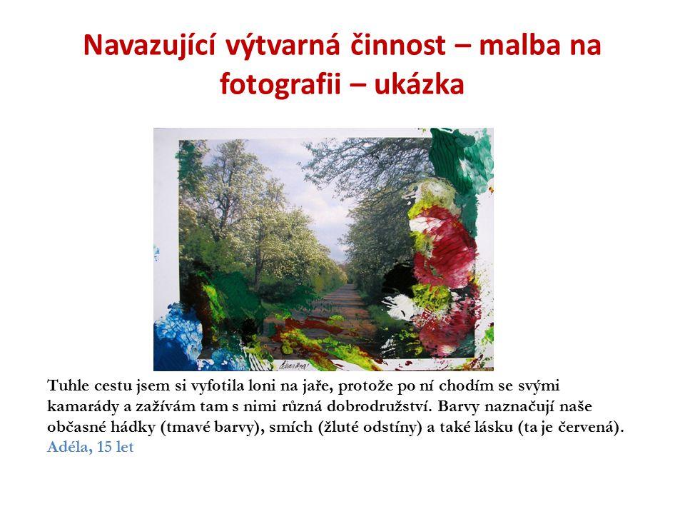 Navazující výtvarná činnost – malba na fotografii – ukázka